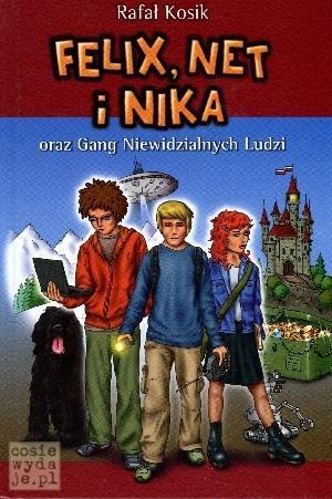 Felix, Net iNika oraz Gang Niewidzialnych Ludzi, tom 1