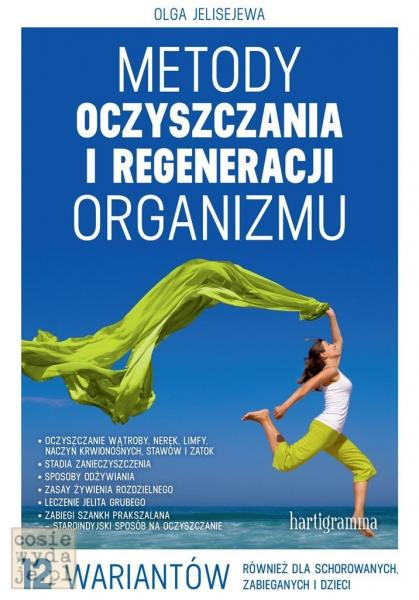 Metody oczyszczania iregeneracji organizmu