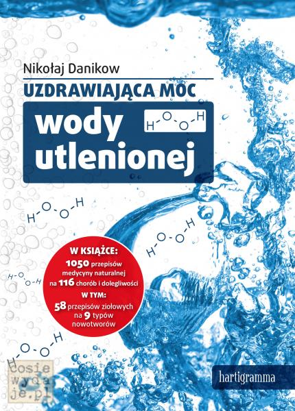 Okladka-Uzdrawiajaca-moc-nadtlenku-wodoru-Danikow_FRONT